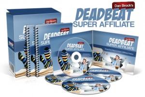 dan brocks deadbeat Super Affiliate Review