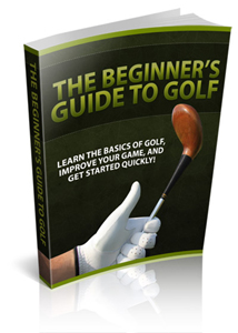 Beginners Guide To Golf Free eBook