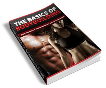 The Basics Of Body Building