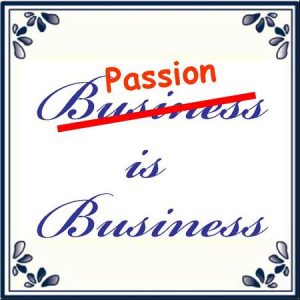 Passion Is Business