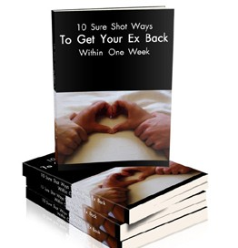 [GET] 10 Sure Shot Ways To Get Your Ex Back
