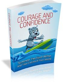 Courage & Confidence